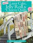 More Layer Cake, Jelly Roll and Charm Quilts by Pam Lintott, Nicky Lintott (Paperback, 2011)