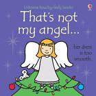 That's Not My Angel... by Fiona Watt (Board book, 2012)