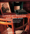 Literary Britain and Ireland: Inspirational Locations by Jane Struthers (Paperback, 2012)