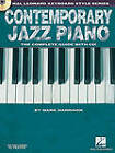 Contemporary Jazz Piano: The Complete Guide with CD by Consultant in Emergency Medicine Mark Harrison (Mixed media product, 2010)