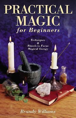 Practical Magic for Beginners ~ Wiccan Pagan Supply