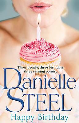 """AS NEW"" Steel, Danielle, Happy Birthday Book"