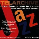 Paul Desmond - Like Someone in Love (Live Recording, 1992)