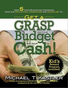 Get-a-GRASP-on-Your-Budget-and-Your-Cash-Finally-an-Inexpensive-Easy-to-Use-Personal-Finance-Program