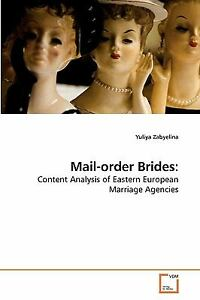 Mail-Order Brides:: Content Analysis Of Eastern European