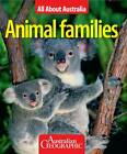 All About Australia: Animal Families by Bauer Media Books (Paperback, 2013)