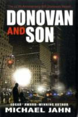 Donovan and Son : The 25th Anniversary Bill Donovan Novel Bk. 10 by Michael...