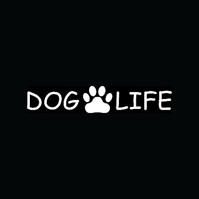 DOG LIFE Paw Sticker Cute Family Vinyl Decal Adopt Rescue Puppy Breed Mom Love
