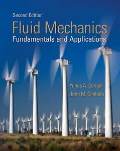 Fluid Mechanics Fundamentals And Applications By John M Cimbala