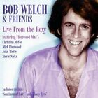 Bob Welch - Live from the Roxy (Live Recording, 2007)