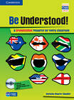 Be Understood! Book with CD-ROM and Audio CD Pack: A Pronunciation Resource for Every Classroom by Christina Maurer Smolder (Mixed media product, 2012)