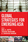 Global Strategies for Emerging Asia: Succeeding in the Competitive Asian Market by John Wiley & Sons Inc (Hardback, 2012)