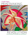 Printmaking Revolution by Dwight Pogue (Hardback, 2012)