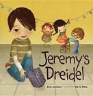 Jeremy's Dreidel by Ellie Gellman (Paperback, 2012)