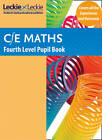 CfE Maths Fourth Level Pupil Book by Craig Lowther, et al., Leckie & Leckie (Paperback, 2012)