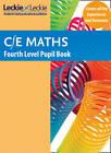 CfE Maths Fourth Level Pupil Book: CfE Maths Fourth Level Pupil Book by Craig Lowther, Leckie & Leckie (Paperback, 2012)