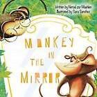 Monkey in the Mirror by Nersel Zur Muehlen (Paperback / softback, 2012)
