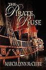 The Pirate Ruse by Marcia Lynn McClure (2010, Paperback)