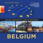 Belgium by Ida Walker, Shaina Indovino (Hardback, 2013)