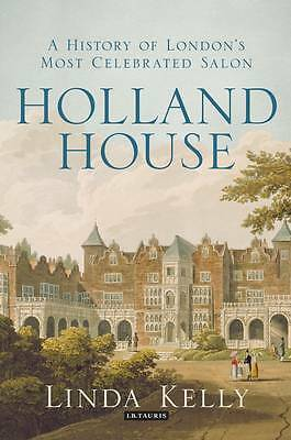 Holland House: A History of London's Most Celebrated Salon-ExLibrary
