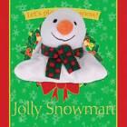 Jolly Snowman by Emma Goldhawk (Hardback, 2012)