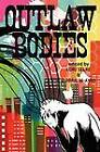 Outlaw Bodies by Futurefire.net Publishing (Paperback, 2012)