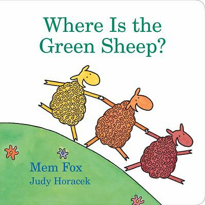 Where Is the Green Sheep? by Mem Fox and Judy Horacek (2009, Board Book,...