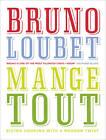Mange Tout by Bruno Loubet (Hardback, 2013)