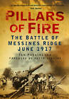 Pillars of Fire: The Battle of Messines Ridge, June 1917 by Ian Passingham (Paperback, 2012)