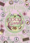 Coco Caramel by Cathy Cassidy (Hardback, 2013)