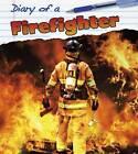 Firefighter by Angela Royston (Hardback, 2013)