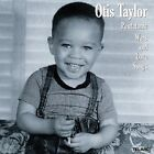 Otis Taylor - Pentatonic Wars and Love Songs (2009)