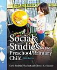 Social Studies for the Preschool/Primary Child by Carol Seefeldt, Renee C. Falconer, Sharon Castle (Paperback, 2013)