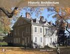 Historic Architecture in Northwest Philadelphia: 1690 to 1930s by Joseph Minardi (Hardback, 2012)