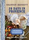 28 Days in Provence by Shannon Bennett (Paperback, 2012)