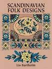 Scandinavian Folk Designs by Lis Bartholm (Paperback, 1989)