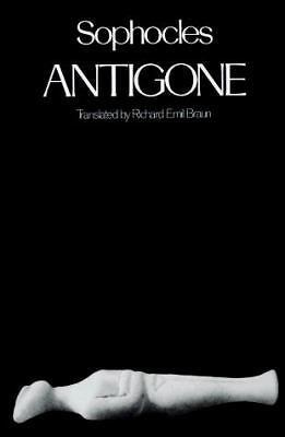 Antigone by SophoclesTranslation by Richard Emil Braun  PB