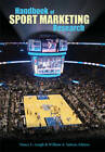 Handbook of Sport Marketing Research by Nancy L. Lough, William A. Sutton (Paperback, 2011)