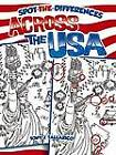 Spot-the-Differences Across the USA by Tony Tallarico (Paperback, 2008)
