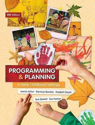 Programming and Planning in Early Childhood Settings by Susan Dockett, Sue
