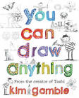 You Can Draw Anything by Kim Gamble (Paperback, 1994)