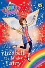 Elizabeth the Jubilee Fairy by Daisy Meadows (Paperback, 2012)