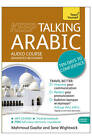 Keep Talking Arabic Audio Course - Ten Days to Confidence: (Audio Pack) Advanced Beginner's Guide to Speaking and Understanding with Confidence by Jane Wightwick, Mahmoud Gaafar (CD-Audio, 2013)