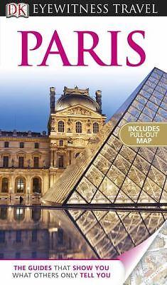 DK Eyewitness Travel Guide: Paris by Bailey, Rosemary, Spenley, Katherine, Till