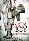 Sick Boy (DVD, 2013)