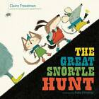 The Great Snortle Hunt by Claire Freedman (Paperback, 2012)