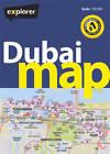 Dubai Map: Dxb_map_4 by Explorer Publishing and Distribution (Sheet map, folded, 2012)