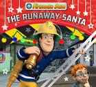 Fireman Sam: The Runaway Santa by Egmont UK Ltd (Paperback, 2011)