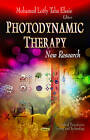 Photodynamic Therapy: New Research by Nova Science Publishers Inc (Hardback, 2013)