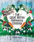 The Great British Farmhouse Cookbook (Yeo Valley) by Sarah Mayor (Hardback, 2013)